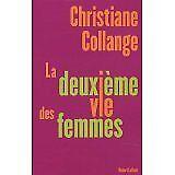 Christiane Collange - La deuxième vie des femmes - 2005 - Broché
