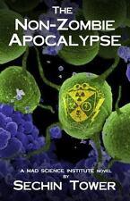The Non-Zombie Apocalypse (Paperback or Softback)