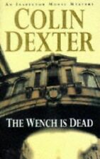 COLIN DEXTER ____ THE WENCH IS DEAD ___ BRAND NEW ____ FREEPOST UK