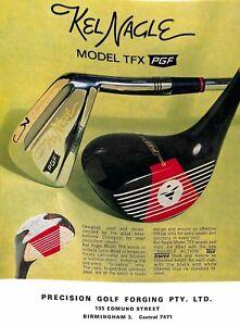 Original Vintage 'Kel Nagle Model TFX PGF Advertisement' - Golf World Magazine