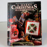 A Merry Christmas in Cross-Stitch Better Homes & Gardens 1994 Hardback 128 Pages