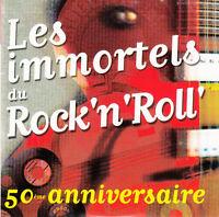 Compilation CD Les Immortels du Rock'n'Roll' (50e anniversaire) - Promo - France