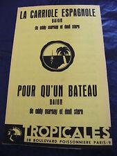 Spartito La carrello espagnole Marnay Stern Per qu'un Barca 1960 Music Sheet
