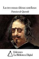 Las Tres Musas últimas Castellanas by Francisco de Quevedo (2014, Paperback)