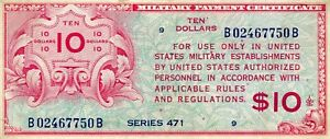 SERIES 471 $10 RARE MILITARY PAYMENT CERTIFICATE NOTE!!!..169.99
