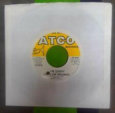 BLACK OAK ARKANSAS * RARE 1973 NEAR MINT JIM DANDY 45 * ATCO RECORDS RUBY STARR