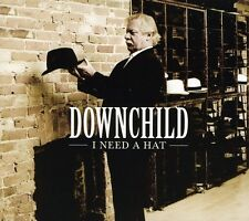 Downchild Blues Band, Downchild - I Need a Hat [New CD]