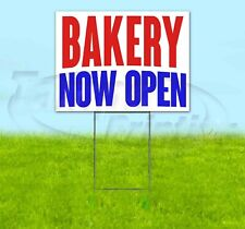 Bakery Now Open Yard Sign Corrugated Plastic Bandit Lawn Decorations