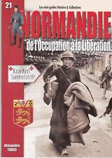 NORMANDIE - DE L'OCCUPATION A LA LIBERATION - II. GUERRE MONDIALE / WAR  MG N°21