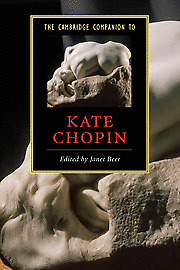 NEW BOOK The Cambridge Companion to Kate Chopin by Edited by Janet Beer (2008)