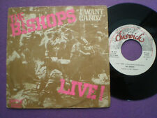 THE BISHOPS I Want Candy SPAIN 45CHISWICK 1978 UK PUNK ROCK GARAGE FUZZ