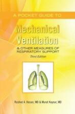 A Pocket Guide To Mechanical Ventilation & Other Measures Of Respiratory Su...