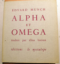 MUNCH/ALPHA ET OMEGA/TRADUCTION E.BRETON/ED NYCTALOPE/1990/500 EX/INTROUVABLE