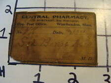 Vintage Original Label: Central Pharmacy Winchendon Ma