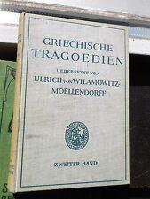 Wilamowitz-Moellendorff: Griechische Tragödien 2. Band 1925 Orestie Aischylos