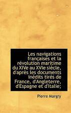 Les navigations françaises et la révolution maritime du XIVe au XVIe siècle, d'a