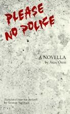 Please, No Police: A Novella (Modern Middle East Literature in Translation Serie