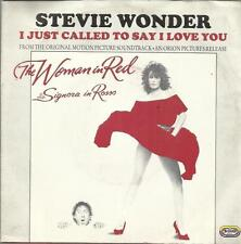 STEVIE WONDER I JUST CALLED TO SAY I LOVE YOU 45 GIRI