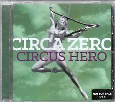 CIRCA ZERO - CIRCUS HERO CD NO SCRATCHES