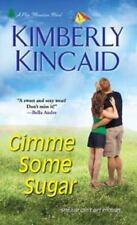 Gimme Some Sugar (A Pine Mountain Novel)-ExLibrary