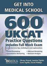 Get into Medical School: 600 UKCAT Practice Questions: Includes Full-ExLibrary
