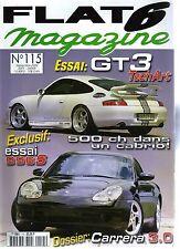 FLAT 6 115 PORSCHE 996 GT3 TECHART 996 S 320 911 CARRERA 3.2 CABRIOLET TURBOLOOK