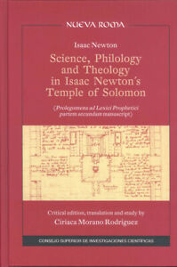 Science, Philology and Theology in Isaac Newton's Temple of Solomon