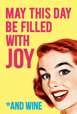 May this Day Be Filled With Joy And Wine funny fridge magnet           (dm)