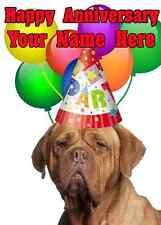 Dogo De Burdeos Feliz Aniversario Fiesta Tarjeta Deb personalizado de tarjeta de saludos
