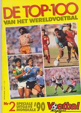 Voetbal Nederland Magazine No.2 FIFA World Cup Special 1990 De top 100