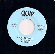 "70's FUNK 7"" 45 HIFIDELICS - HIFIDELICS GROOVE / QUIPTOWN - US QUIP - 2nd ISSUE"