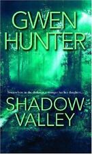 Shadow Valley by Gwen Hunter (2005, Paperback)