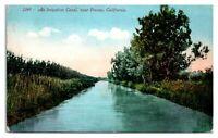 1915 An Irrigation Canal near Fresno, CA Postcard *243