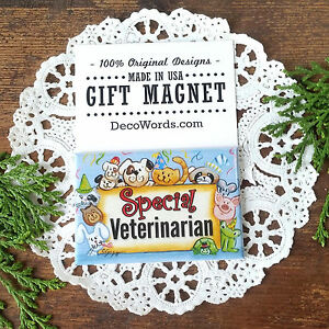 "DecoWords Gift MAGNET 2""x3"" SPECIAL VET Veterinarian  animal doctor USA Gift New"