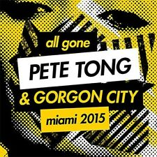 ALL GONE PETE TONG & GORGON CITY MIAMI 2015  CD NEW
