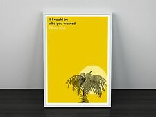 Fake Plasic Trees Radiohead inspired Lyric Art Print