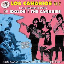 LOS CANARIOS-Vol.2-CD LAS GRABACIONES DE ÍDOLOS Y THE CANARIES