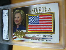HILLARY CLINTON 2016 DECISION GOD BLESS AMERICA FLAG PATCH # GBA17 GRADED 10
