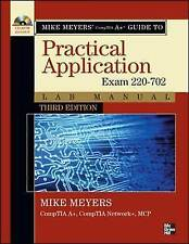 Mike Meyers' CompTIA A+ Guide: Practical Application Lab Manual, Third Edition (