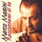 MARCO MASINI - RACCONTAMI DI TE CD POP-ROCK ITALIANA