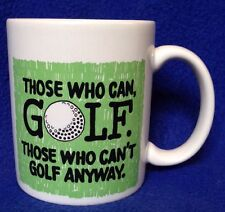 Shoebox Greetings Golf Mug Those Who Can Those Who Can't Golfer Gift Fathers Day