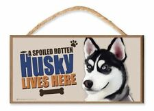 "Siberian Husky ""A Spoiled Rotten Husky Lives Here"" Dog Sign (v3)"