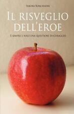 Il Risveglio Dell'Eroe : E' sempre e solo una questione di Coraggio by Simona...