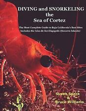 Diving and Snorkeling the Sea of Cortez by Susan Speck (2006, Paperback)