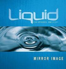 Liquid: Mirror Image Participants Guide