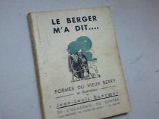 LE BERGER M A DIT POEMES DU VIEUX BERRY *