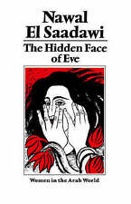 The Hidden Face of Eve: Women in the Arab World by Nawal El-Saadawi... Like New