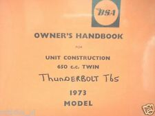 B0154 BSA---OWNERS HANDBOOK FOR 1973 MODEL---650cc THUNDERBOLT T65