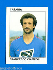 CALCIO FLASH '84 Lampo - Figurina-Sticker n. 44 - CIAMPOLI - CATANIA -New