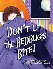 Don't Let the Bedbugs Bite! Hardcover Niki Masse Schoenfeldt